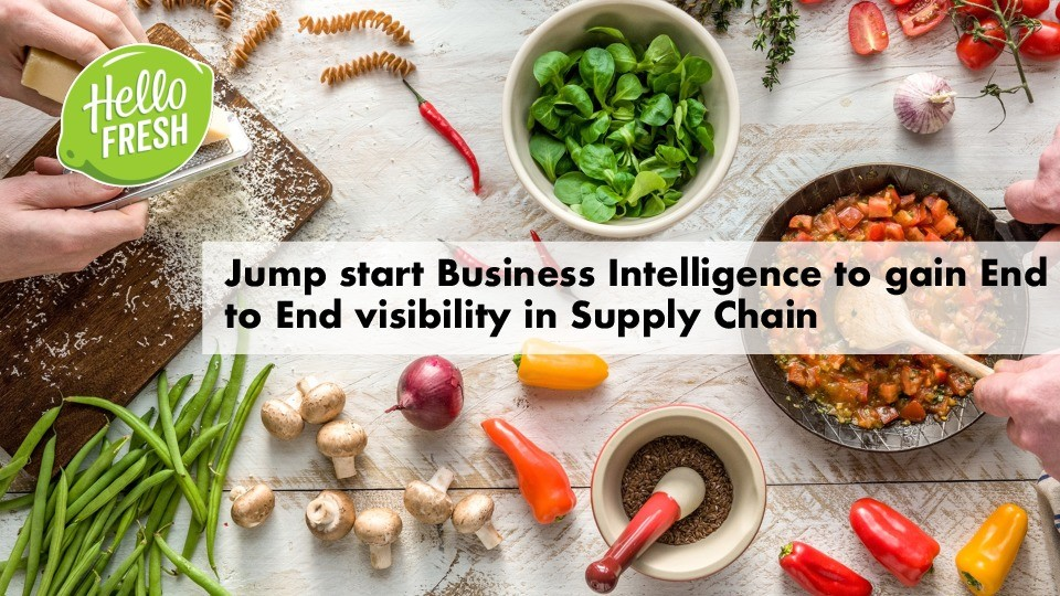 Jump starting Business Intelligence to gain End to End visibility in Supply Chain