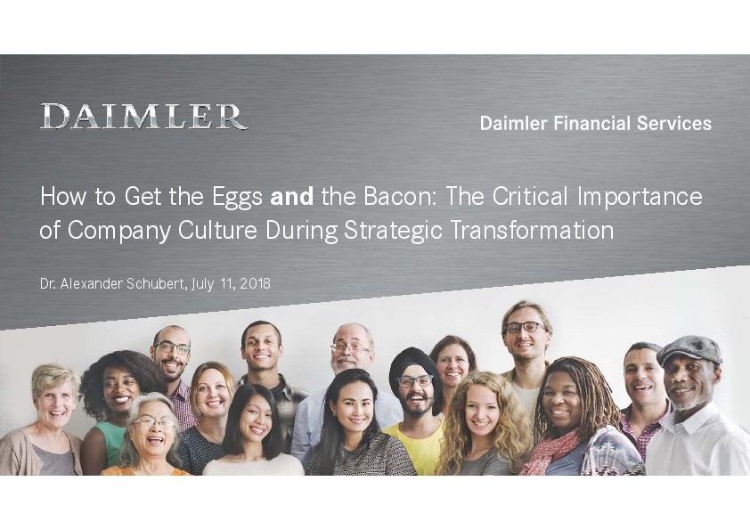 How to Get the Eggs and the Bacon: The Critical Importance of Company Culture During Strategic Transformation