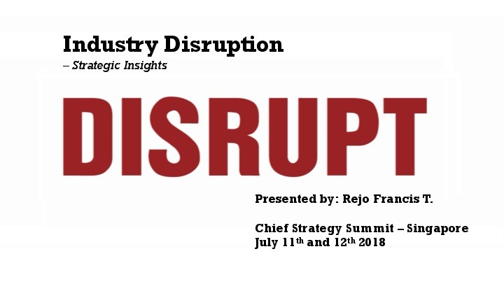 Industry Disruptions – Strategic Insights