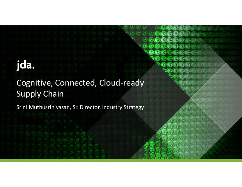 Cognitive, Connected & Cloud-Ready Supply Chain