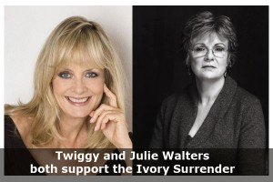 Twiggy and Julie Walters both support the International Fund for Animal Welfare UK Ivory Surrender campaign.