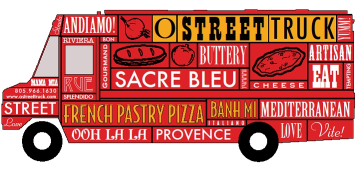 "Santa Barbara's ""O Street Food Truck"" Brings Gourmet Lunch & Dinner to the South Coast"
