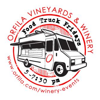 Escondido, CA: Escondido's Orfila Winery Launching 'Food Truck Fridays'