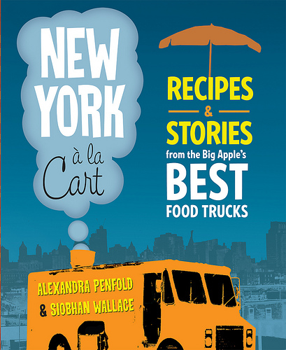 New York, NY: Love New York's Food Trucks and Carts? There's a New Book for That