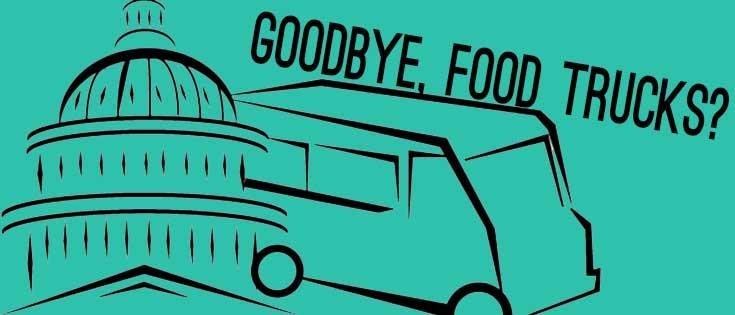 Washington, DC: Goodbye, Food Trucks?