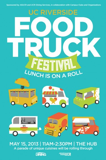 Riverside, CA: Food Truck Festival to Roll Through UCR on May 15