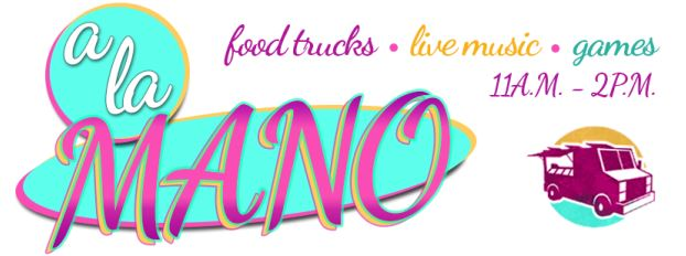 Corpus Christi, TX: A La Mano (Food Truck Friday)