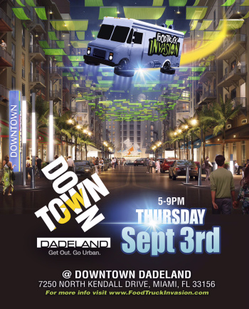 Miami, FL: Downtown Dadeland Food Truck Invasion 9/3/15