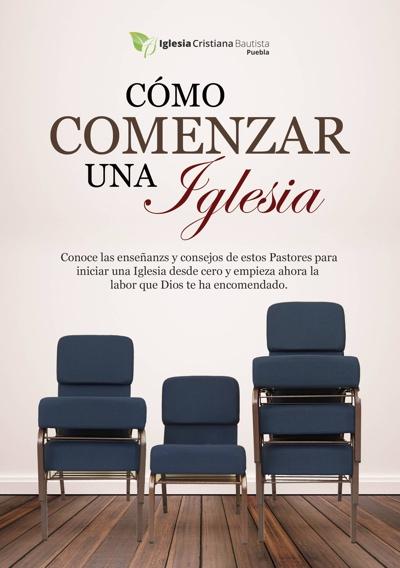 Libro Cómo Comenzar Una Iglesia - Pastor Arturo Muñoz