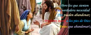 Clamamos a los pies de Jesús y No abandonamos