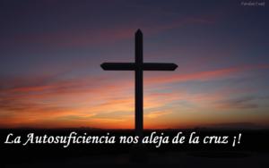 La autosuficiencia una tentación que nos aleja de la cruz
