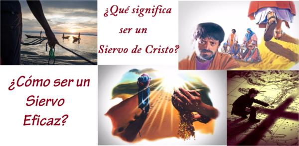 Principios para ser un siervo eficaz de Cristo