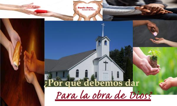 Dar para la obra de Dios es un acto de adoración