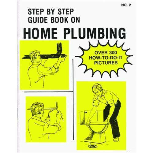 Step-By-Step Guide Book Home Plumbing No. 2 Book