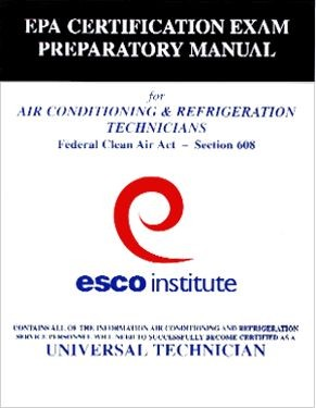 Esco Institute Manual & Exam, EPA 608