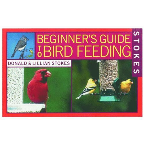 Hiatt Manufacturing Stokes Select Beginner Guide To Bird Feeding Book