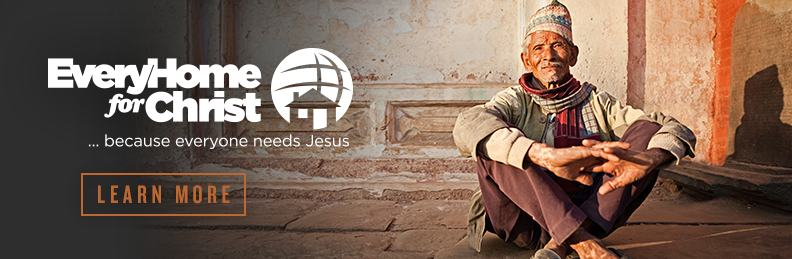 Every Home for Christ - Learn more