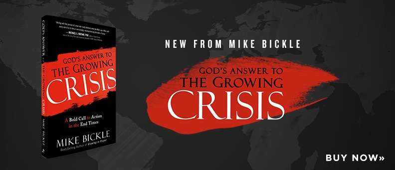New from Mike Bickle: God's Answer to the Growing Crisis