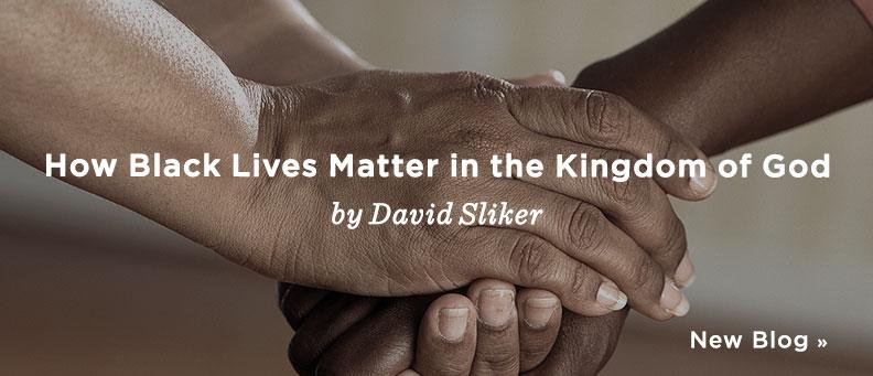 How Black Lives Matter in the Kingdom of God