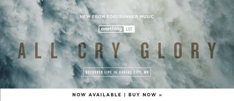 Onething Live: All Cry Glory - Available Now