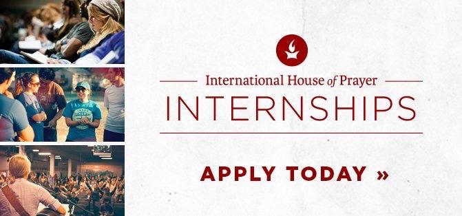 International House of Prayer Internships