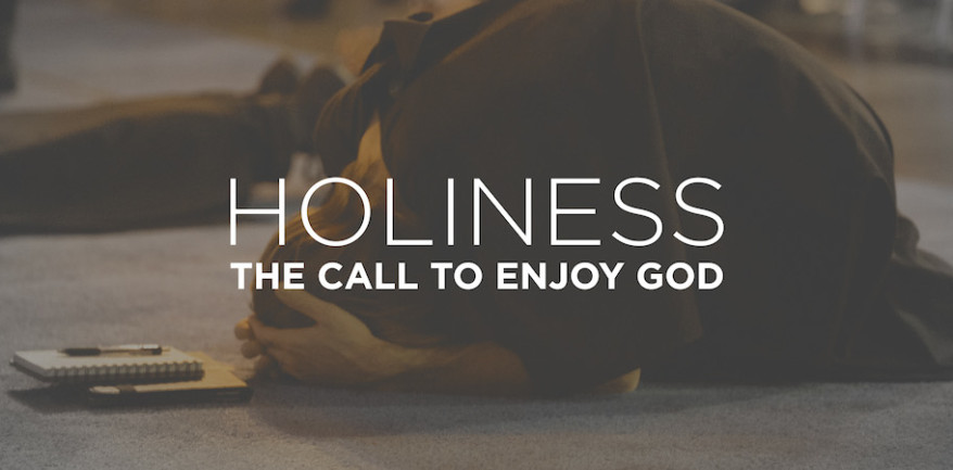 Holiness: The Call to Enjoy God - Resources