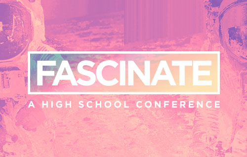 Fascinate Conference: A High School Conference