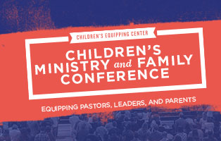 CEC Children's Ministry and Family Conference