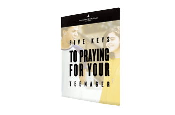 Five Keys to Praying for Your Teenager