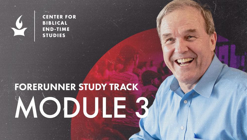 [The Forerunner Study Track Module 3] Daniel and Ezekiel
