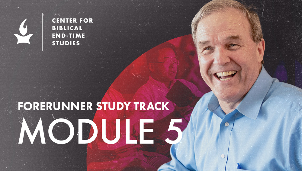 [The Forerunner Study Track Module 5] New Testament