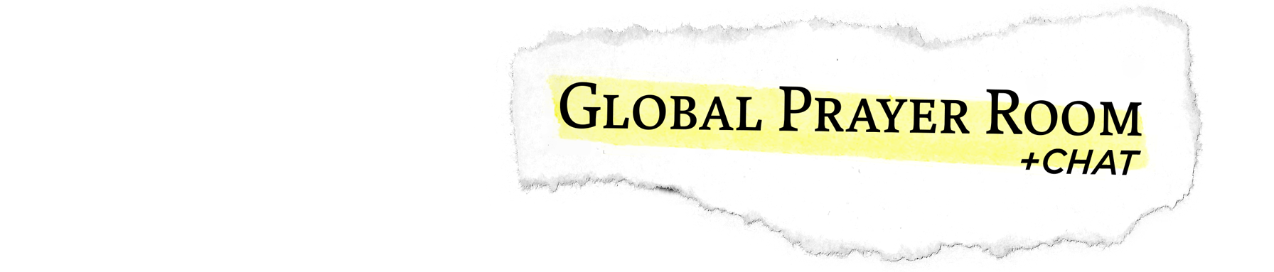 Global Prayer Room + Chat