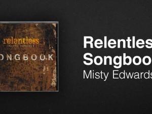 Relentless-Songbook_MistyEdwards_013013_v2GE