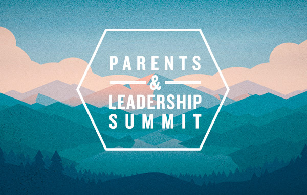 Parents and Leadership Summit