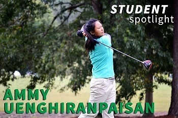"Student Spotlight: Suthisa ""Ammy"" Uenghiranpaisan"