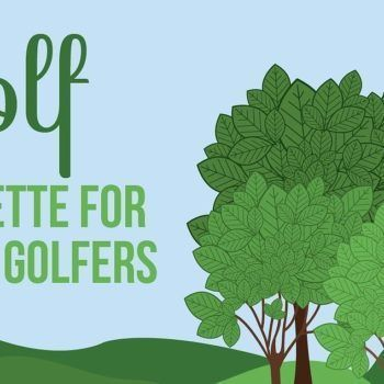 Golf Etiquette Feature Image