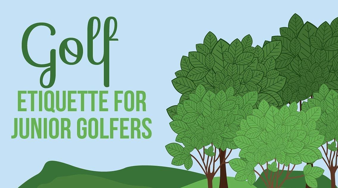 Golf Etiquette for Junior Golfers
