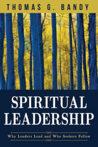 Spiritual Leadership by Thomas G. Bandy