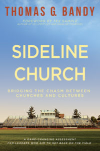 Sideline Church by Thomas G. Bandy