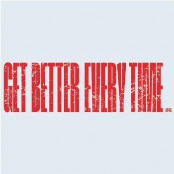 Get Better Every Time