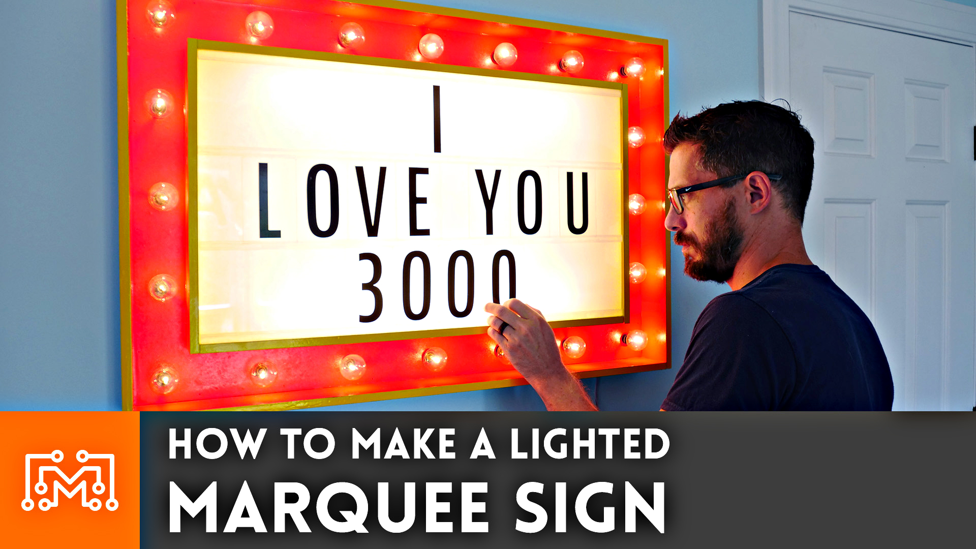 How to Make a Lighted Marquee Sign - I Like To Make Stuff