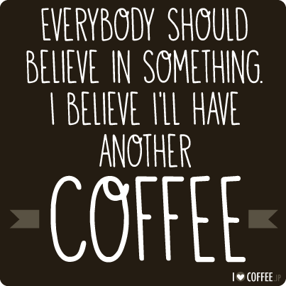 My Top 12 Favorite Coffee Quotes I Love Coffee