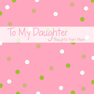 Words_to_my_daughter_temp-001