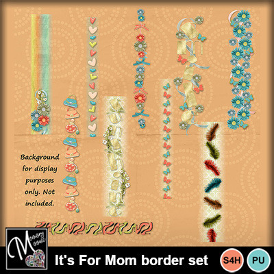 It_s_for_mom_border_set