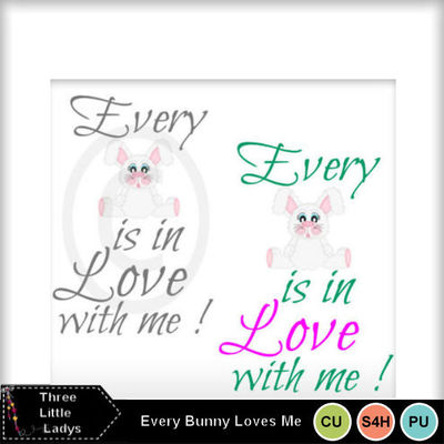 Every_bunny_loves_me--tll