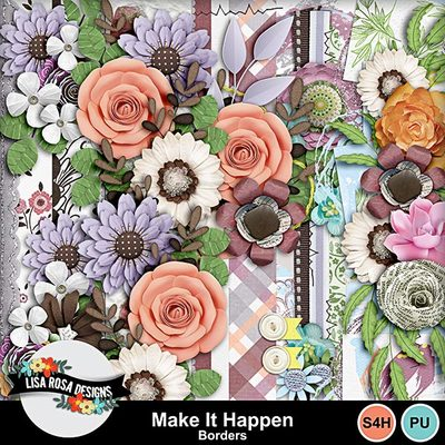 Lisarosadesigns_makeithappen_borders