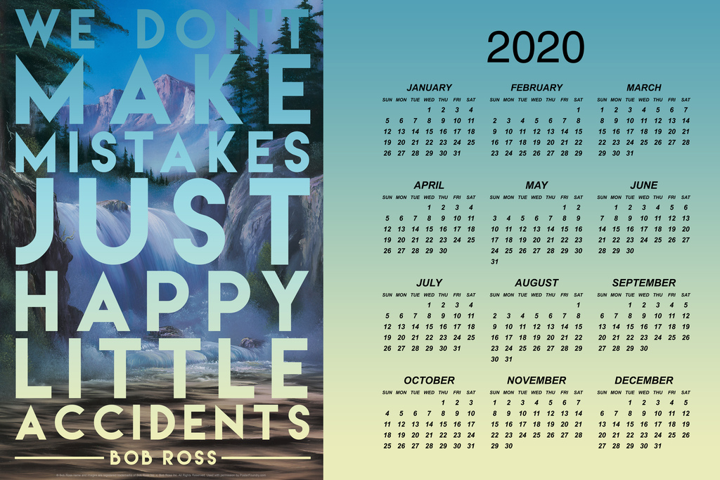 Details about Bob Ross Happy Little Accidents Quote 2019 Poster 12x18  Calendar 12x18