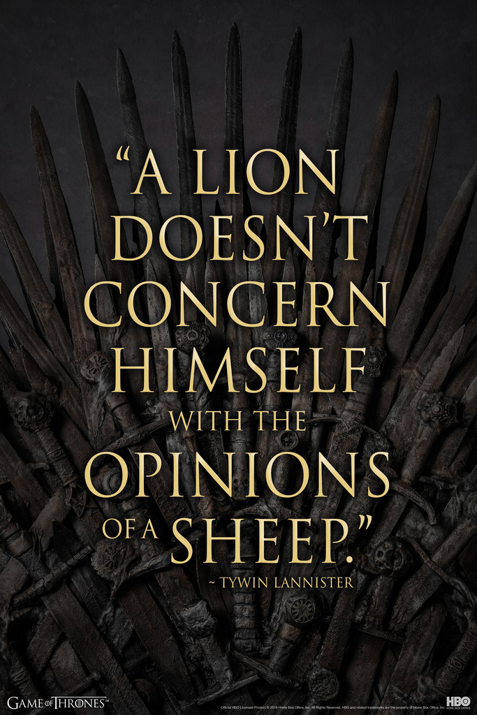 Game Of Thrones Tywin Lannister A Lion Quote Poster 12x18 Inch Ebay