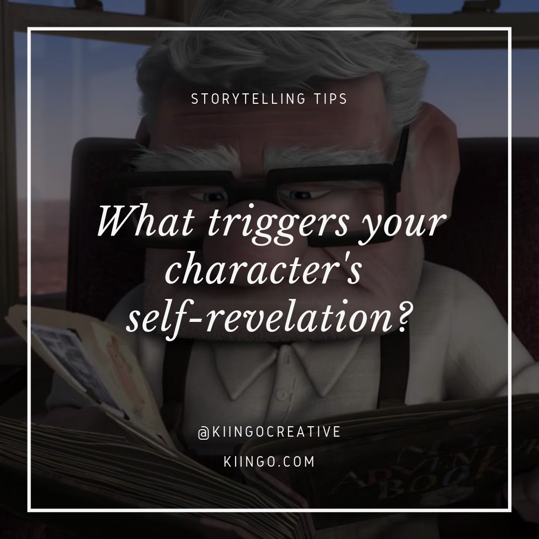What Triggers Your Character's Self-Revelation? - Kiingo