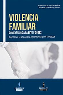 Violencia familiar. Comentarios a la Ley Nº 29282: Waldo